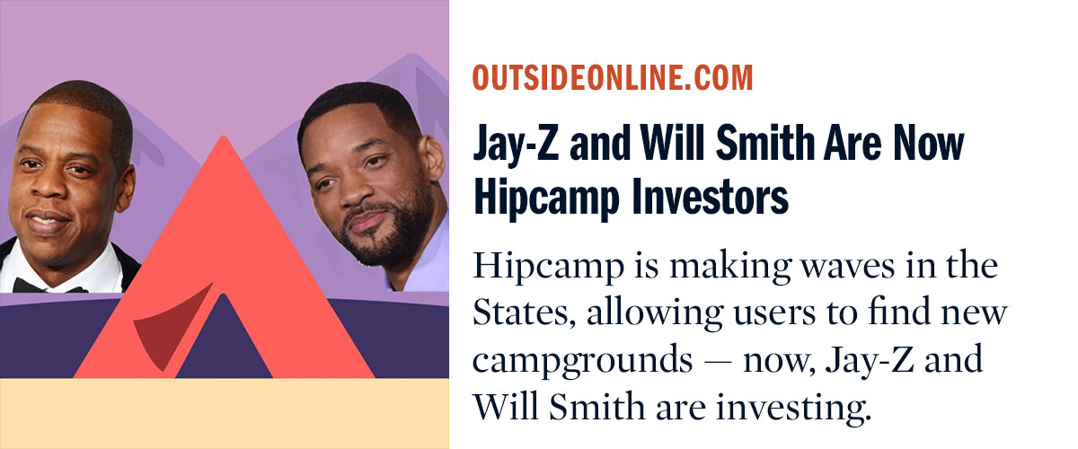 Jay-Z and Will Smith Are Now Hipcamp Investors